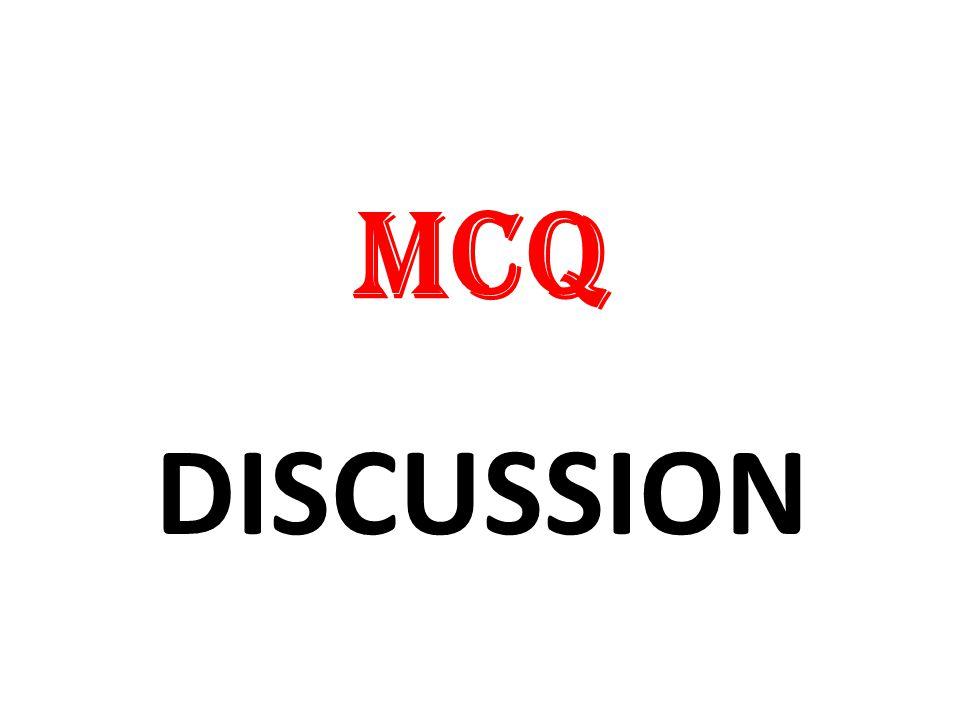 MCQ DISCUSSION