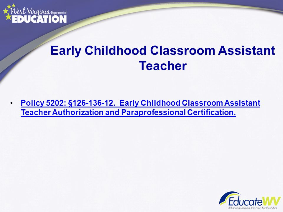 Early Childhood Classroom Assistant Teacher