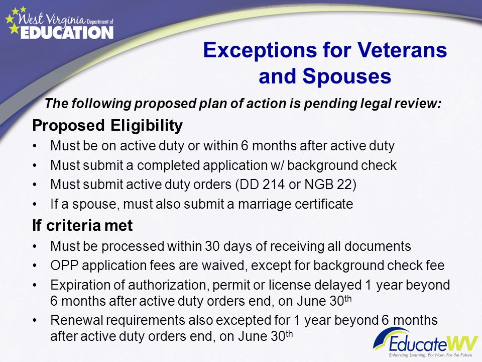 Exceptions for Veterans and Spouses