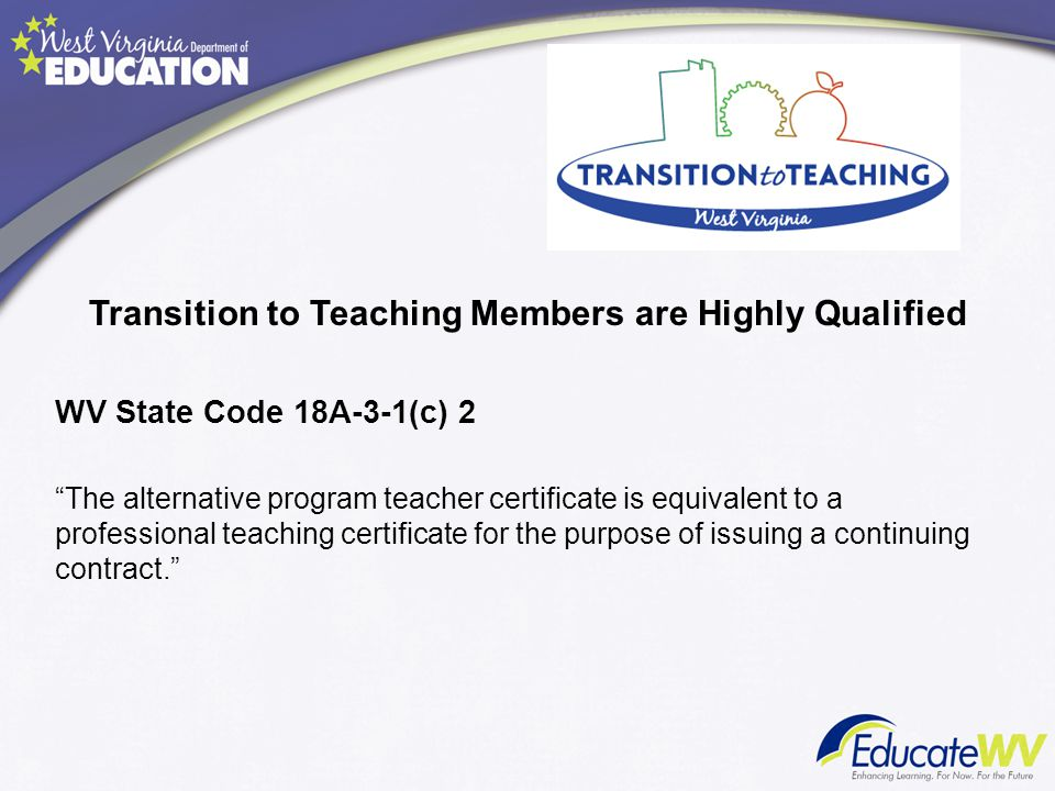 Transition to Teaching Members are Highly Qualified