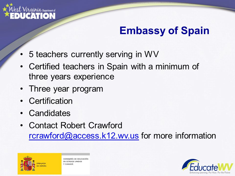 Embassy of Spain 5 teachers currently serving in WV
