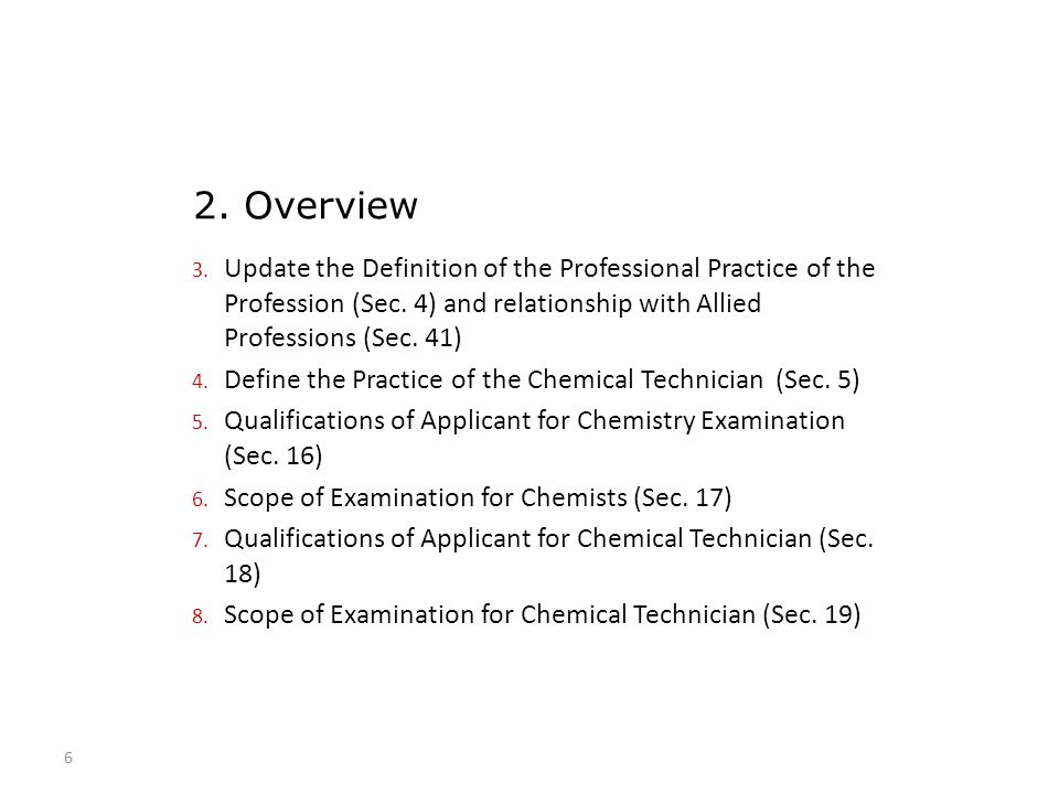 2. Overview Update the Definition of the Professional Practice of the Profession (Sec. 4) and relationship with Allied Professions (Sec. 41)