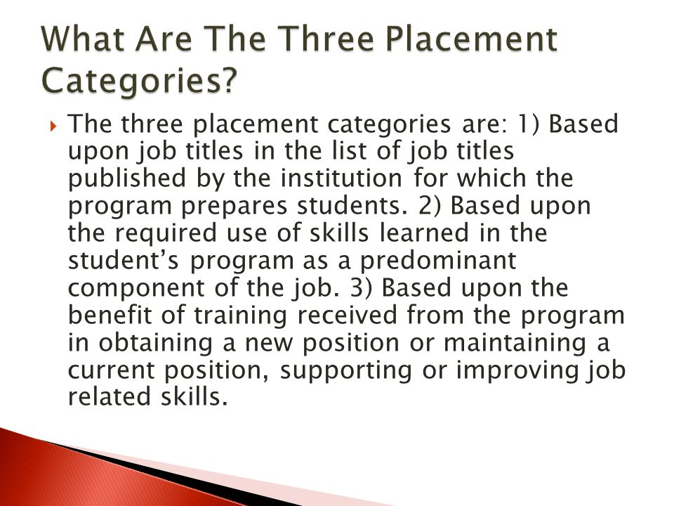 What Are The Three Placement Categories