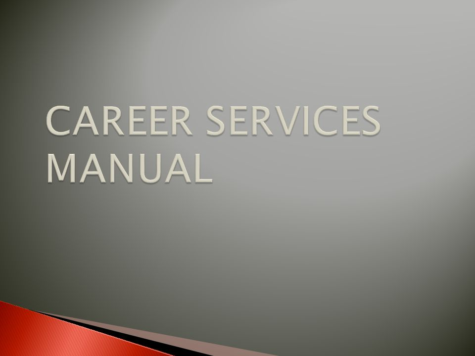 CAREER SERVICES MANUAL