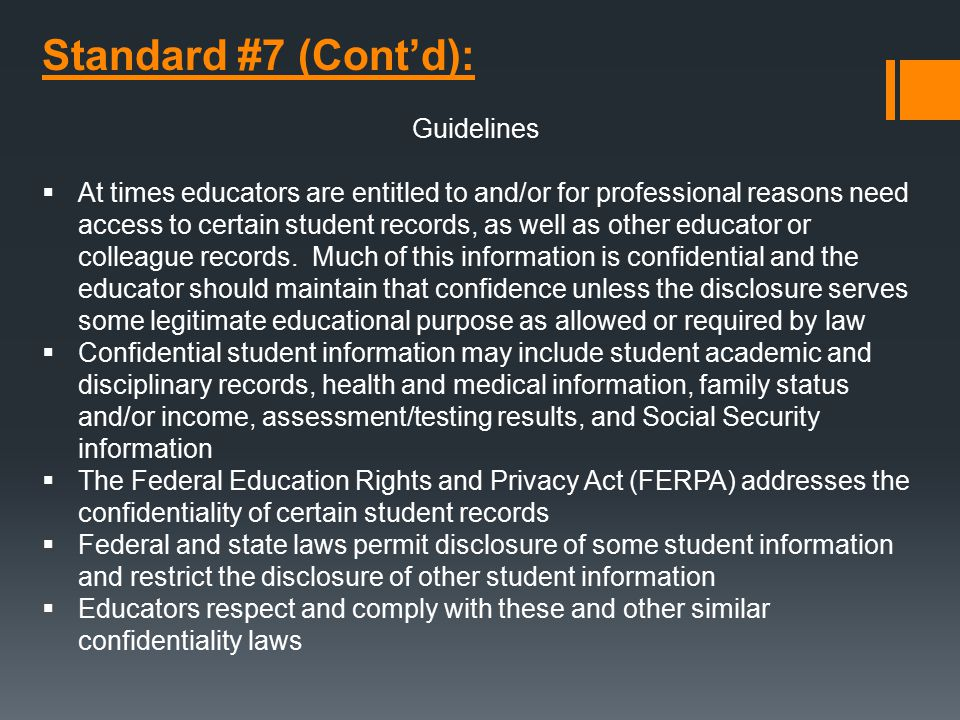 Standard #7 (Cont'd): Guidelines