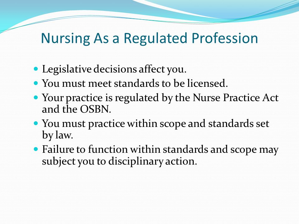 Nursing As a Regulated Profession