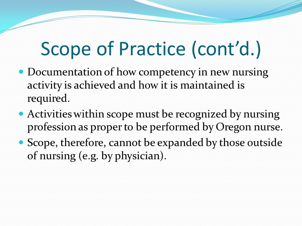 Scope of Practice (cont'd.)