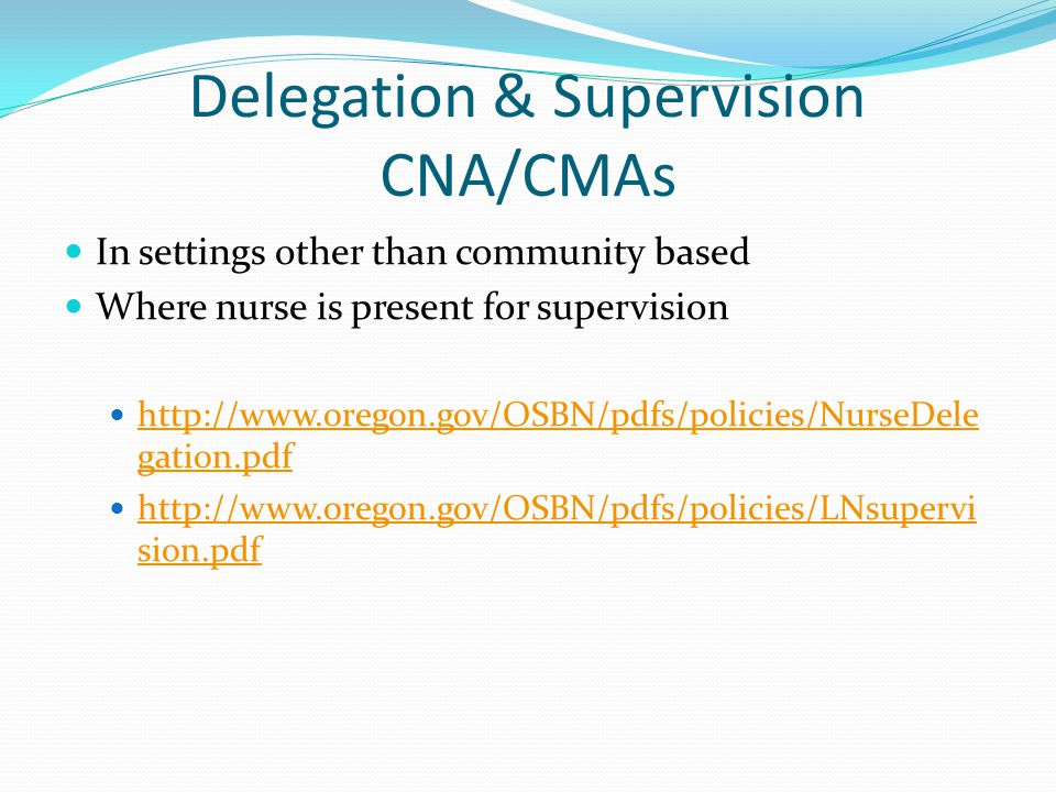 Delegation & Supervision CNA/CMAs