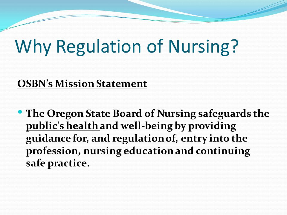 Why Regulation of Nursing