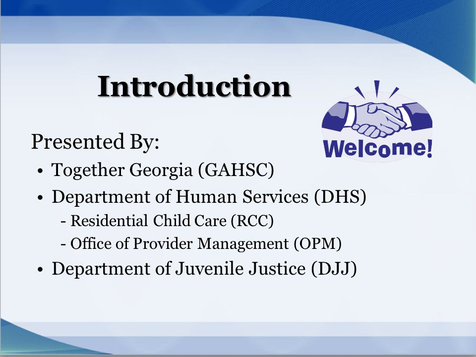 Introduction Presented By: Together Georgia (GAHSC)
