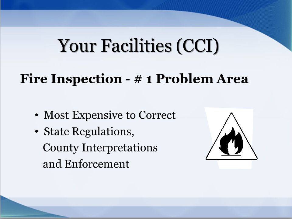 Your Facilities (CCI) Fire Inspection - # 1 Problem Area
