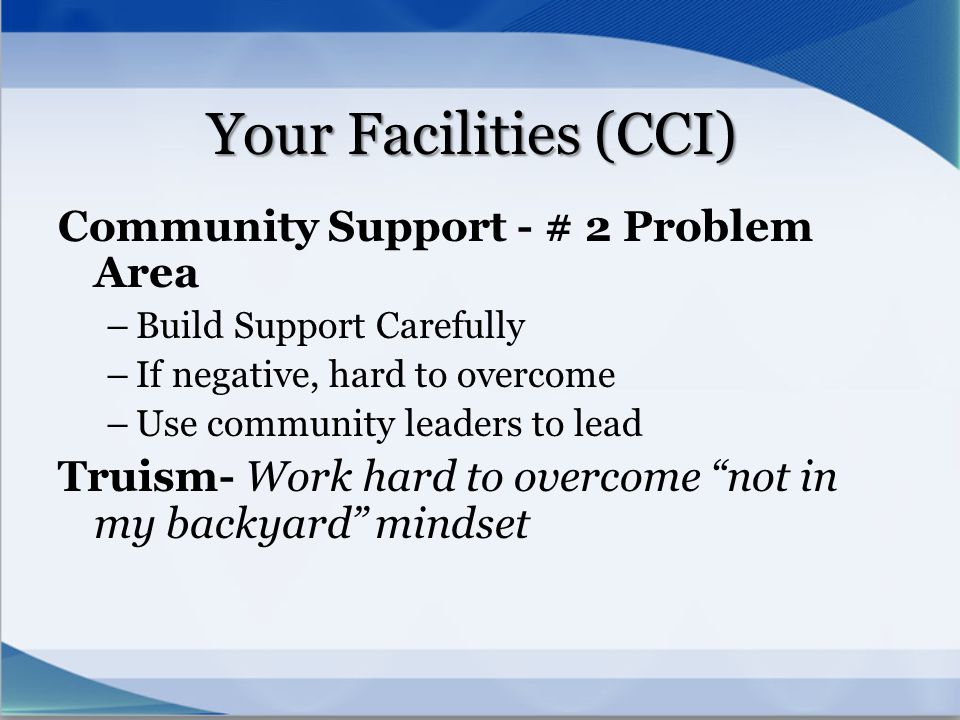 Your Facilities (CCI) Community Support - # 2 Problem Area