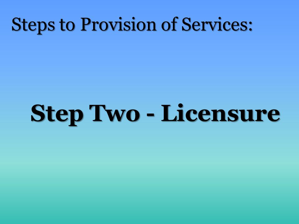 Steps to Provision of Services: