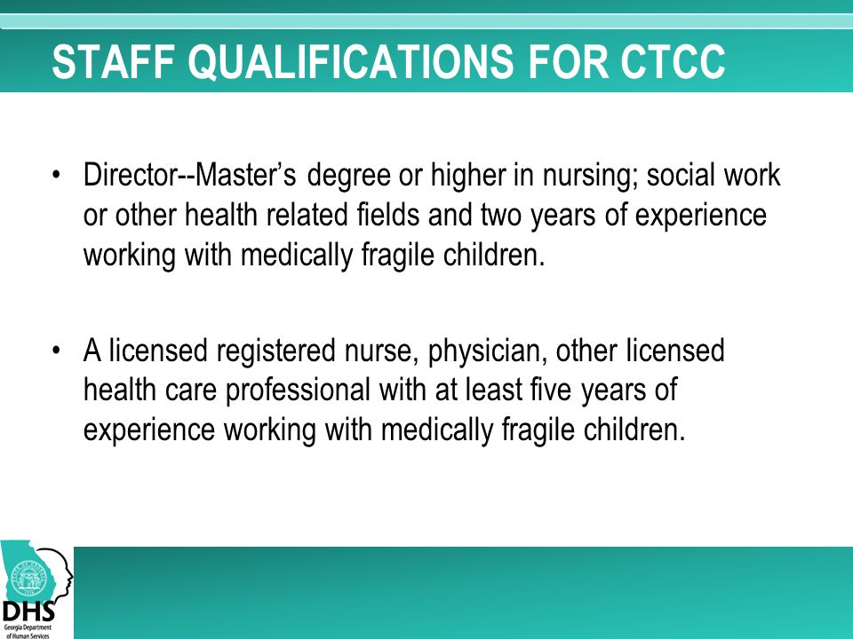 STAFF QUALIFICATIONS FOR CTCC