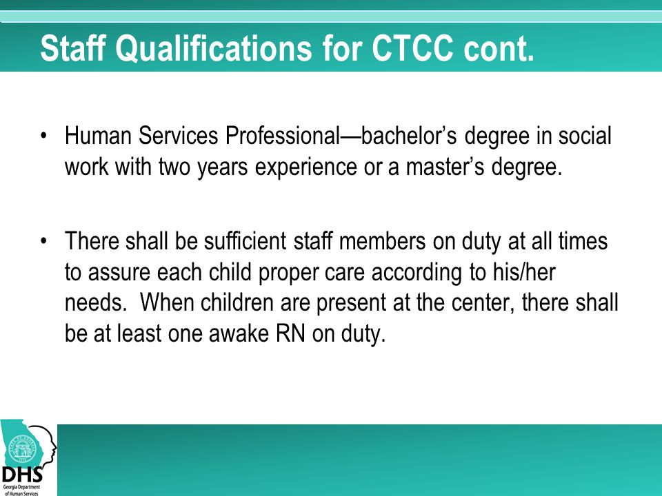 Staff Qualifications for CTCC cont.