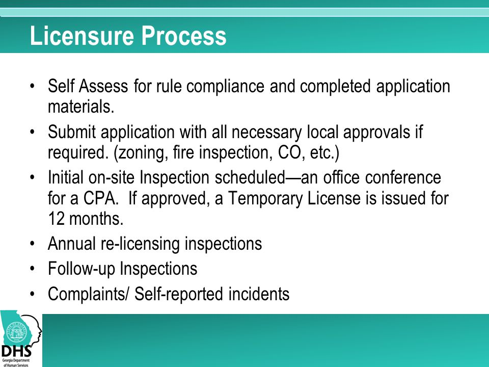 Licensure Process Self Assess for rule compliance and completed application materials.