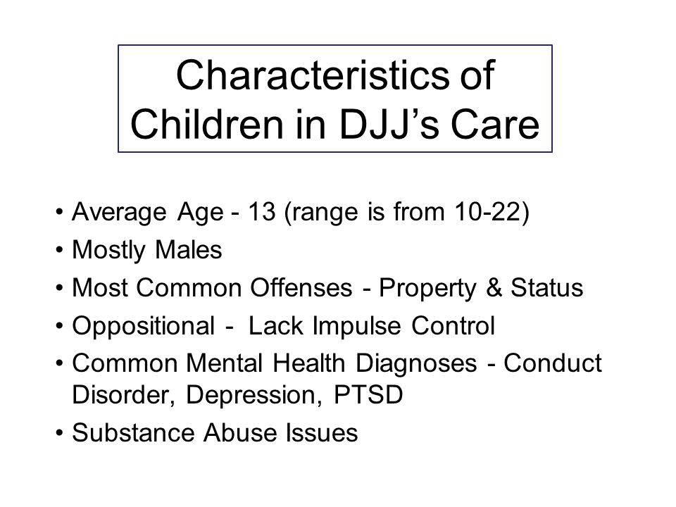 Characteristics of Children in DJJ's Care