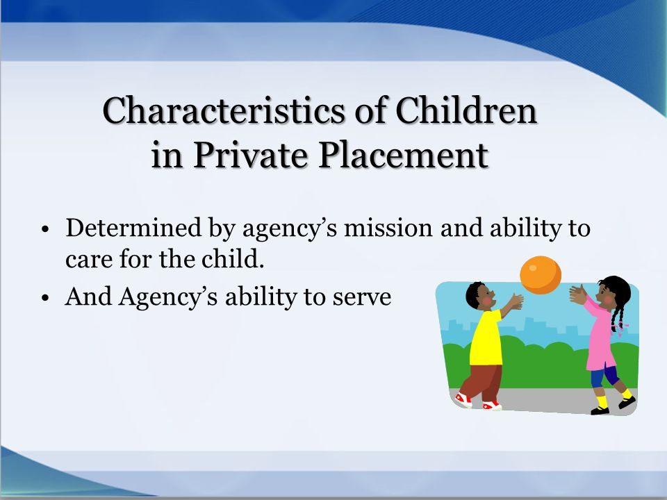 Characteristics of Children in Private Placement