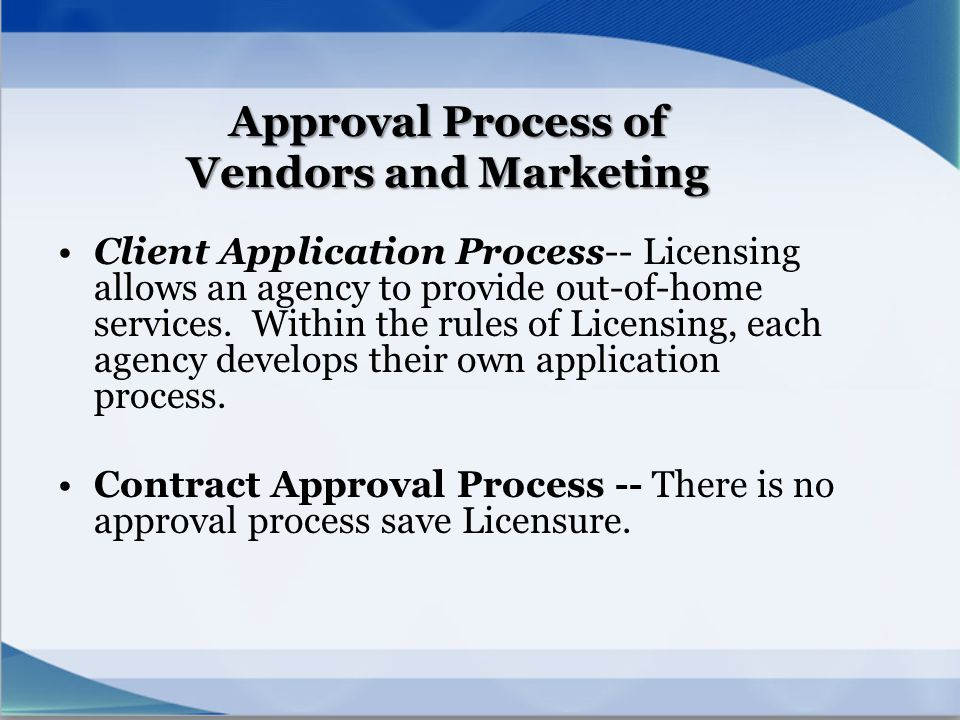 Approval Process of Vendors and Marketing