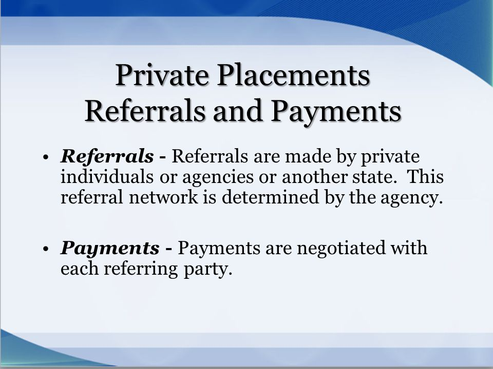 Private Placements Referrals and Payments