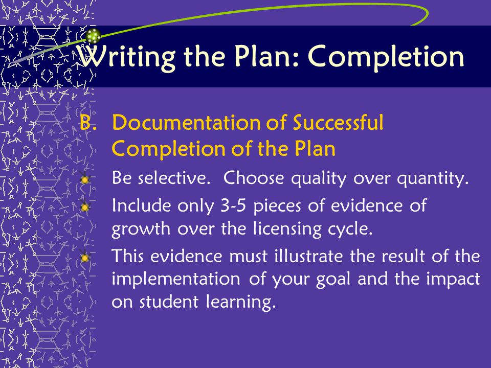 Writing the Plan: Completion
