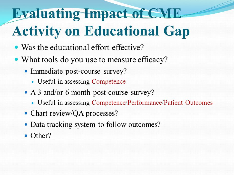 Evaluating Impact of CME Activity on Educational Gap