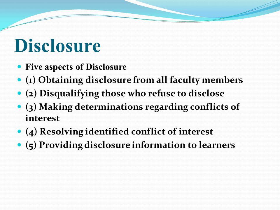 Disclosure Five aspects of Disclosure