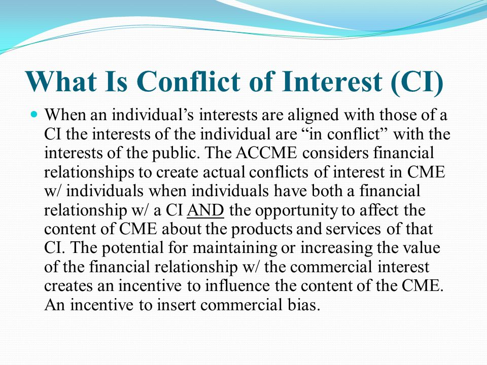 What Is Conflict of Interest (CI)