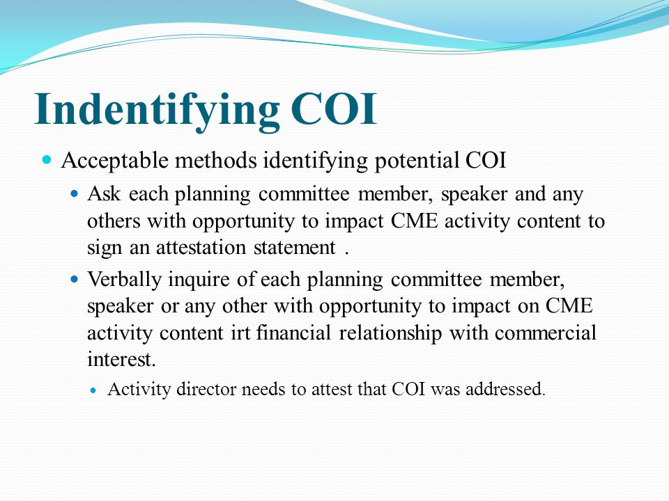 Indentifying COI Acceptable methods identifying potential COI