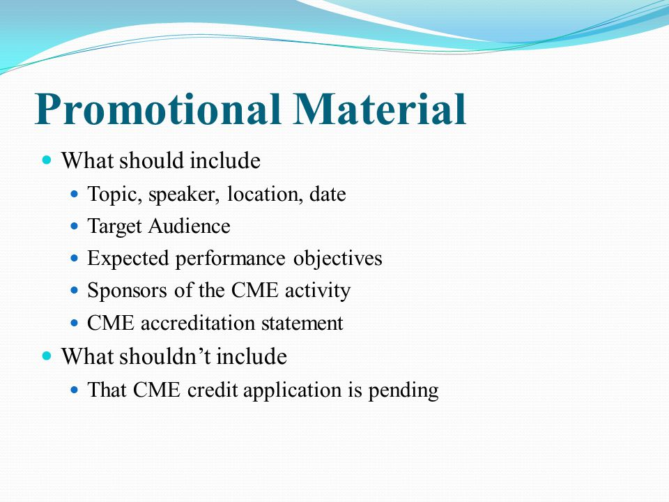 Promotional Material What should include What shouldn't include