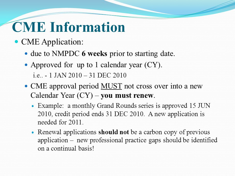 CME Information CME Application: