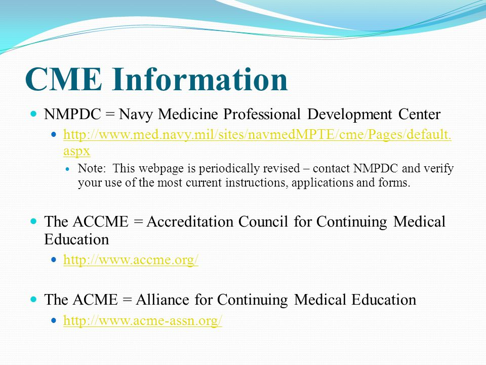 CME Information NMPDC = Navy Medicine Professional Development Center