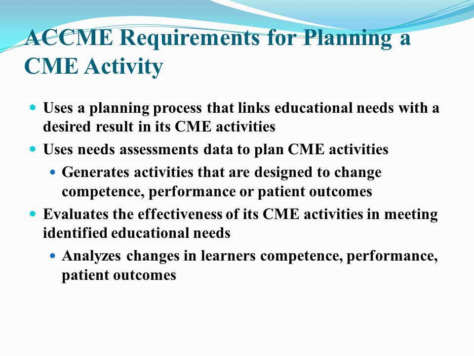 ACCME Requirements for Planning a CME Activity