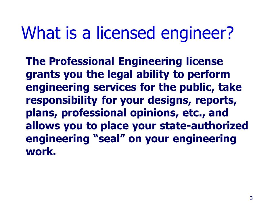 What is a licensed engineer