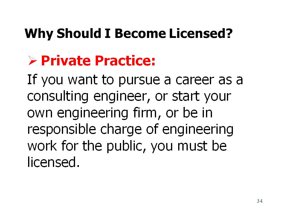 Why Should I Become Licensed