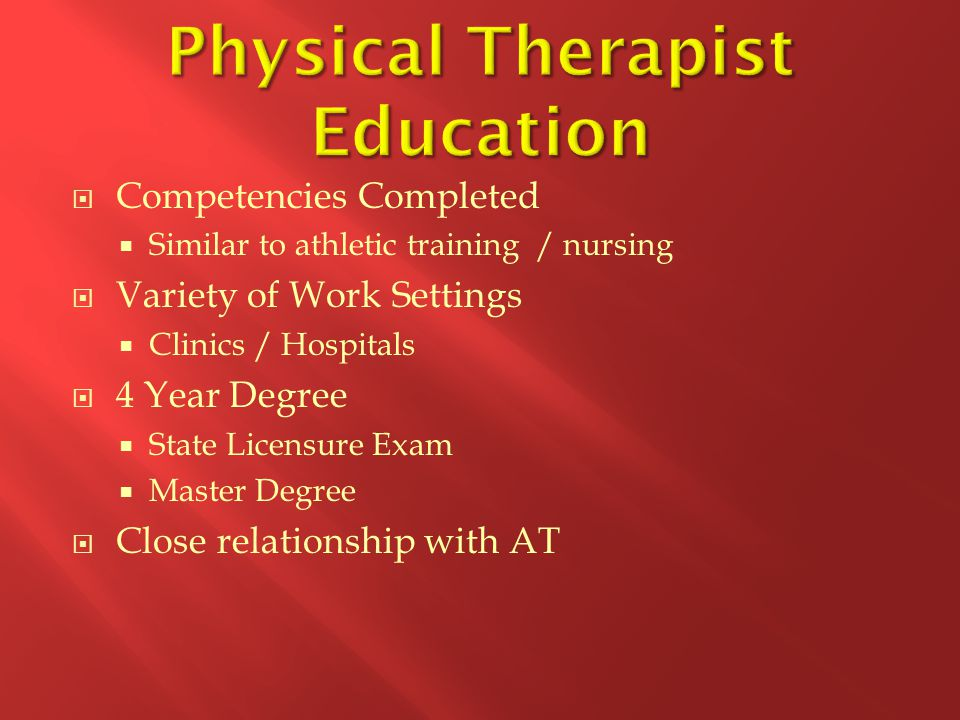Physical Therapist Education