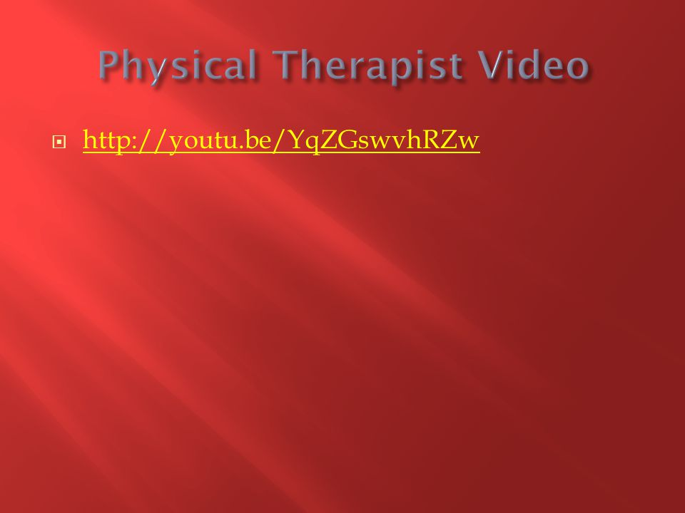 Physical Therapist Video