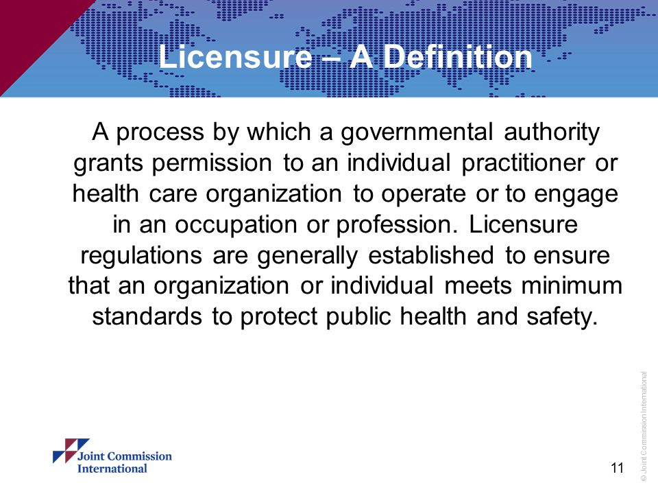 Licensure – A Definition