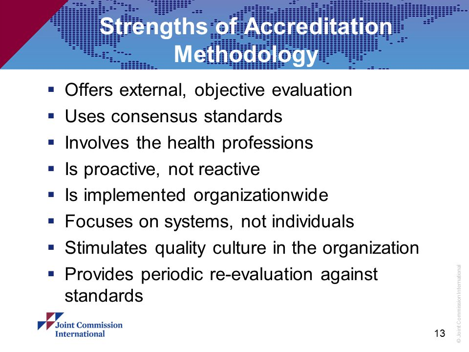 Strengths of Accreditation Methodology