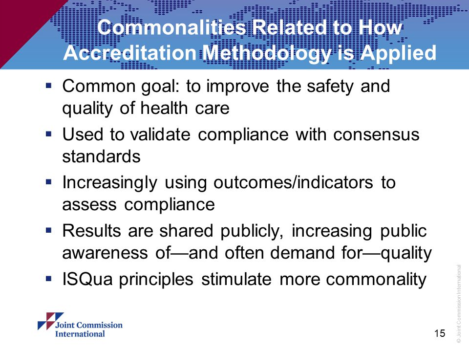 Commonalities Related to How Accreditation Methodology is Applied