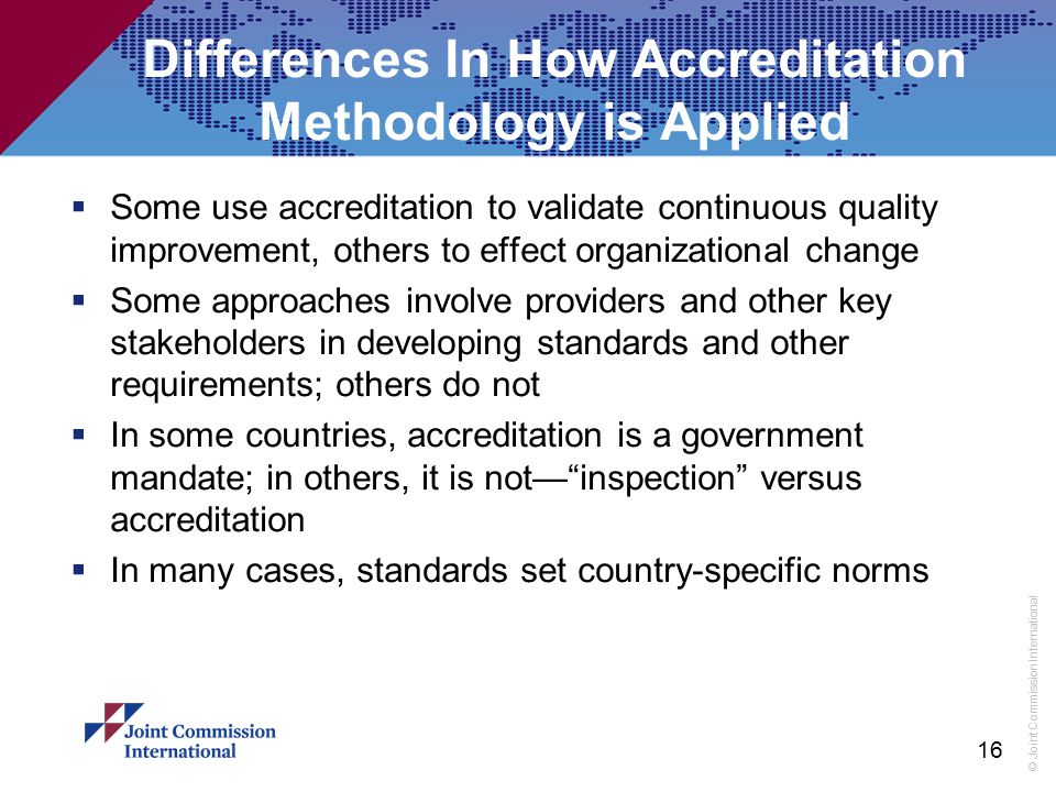 Differences In How Accreditation Methodology is Applied