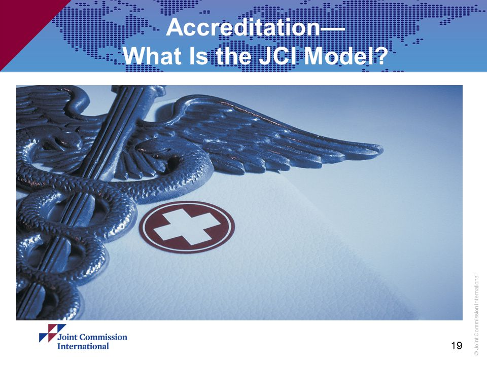 Accreditation— What Is the JCI Model