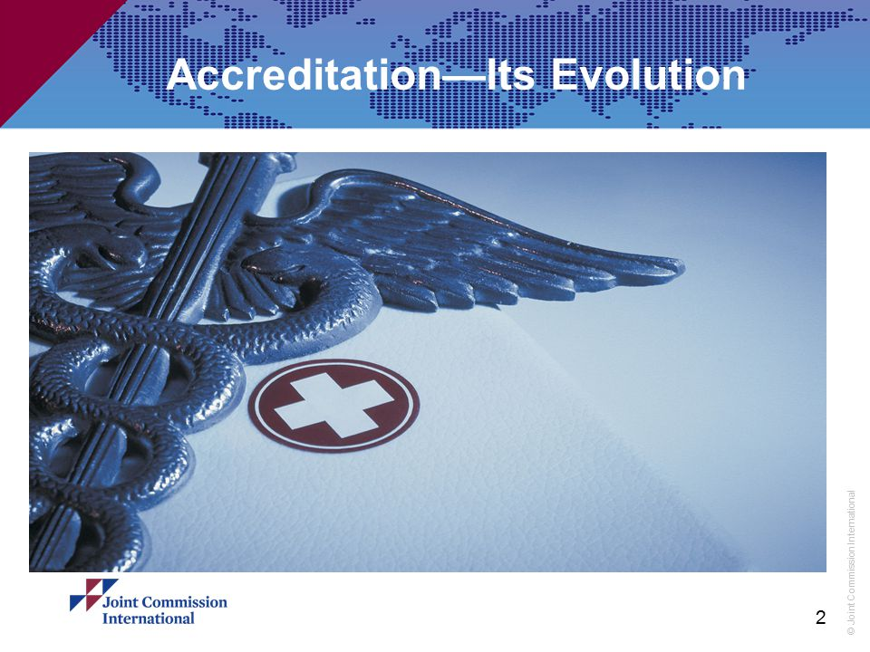 Accreditation—Its Evolution