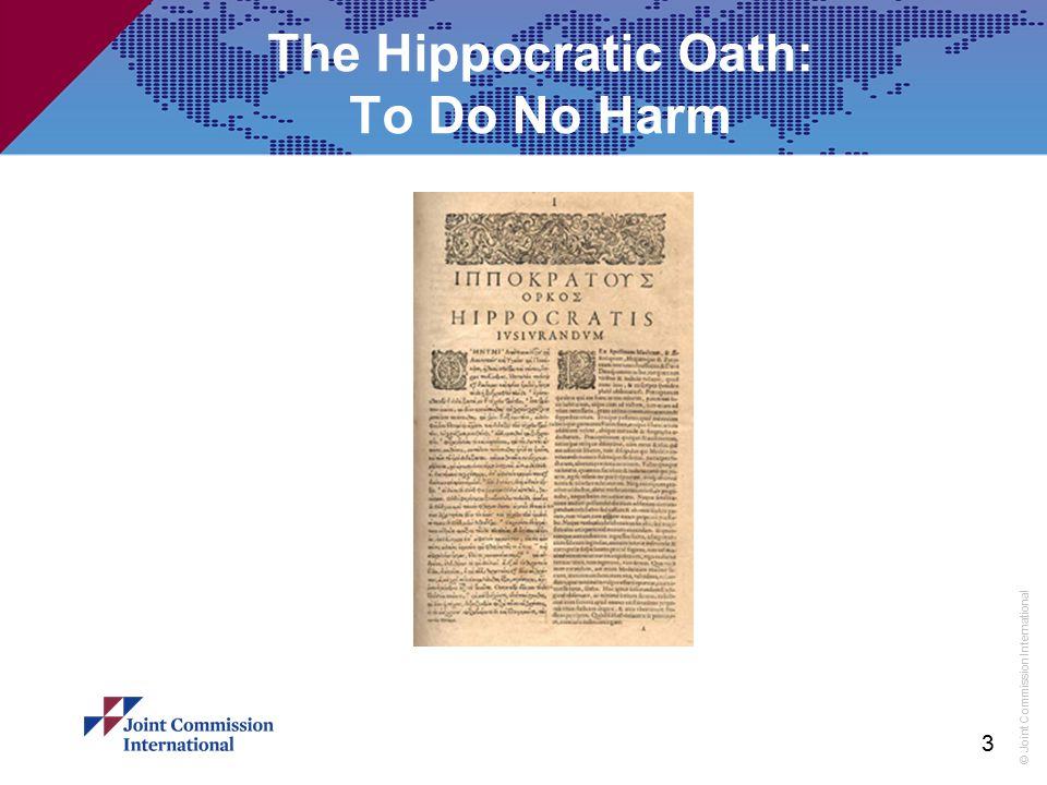 The Hippocratic Oath: To Do No Harm