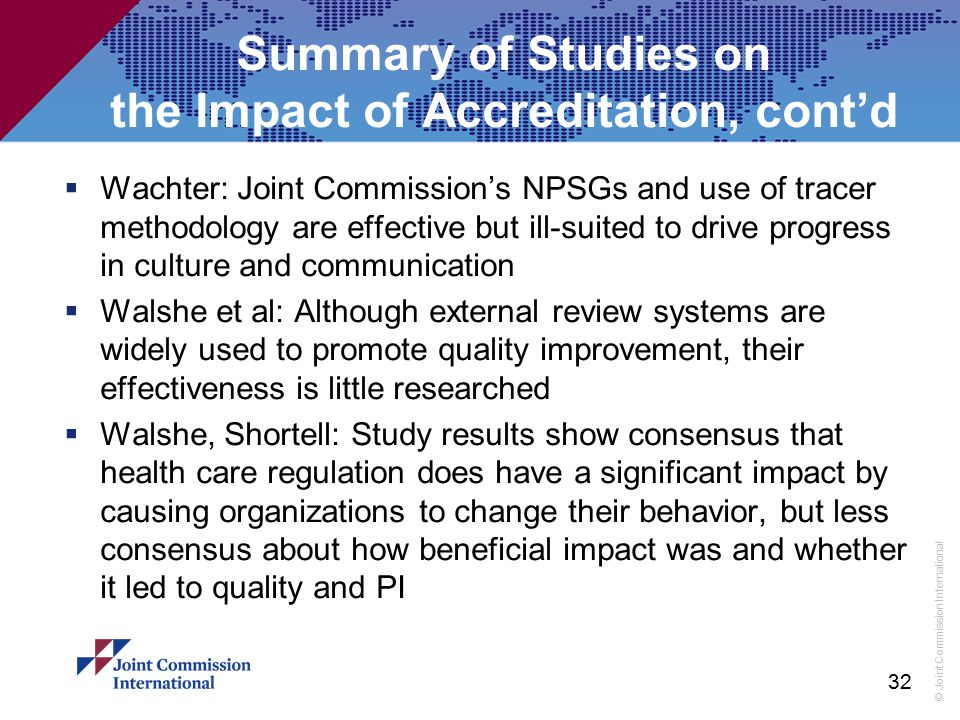 Summary of Studies on the Impact of Accreditation, cont'd