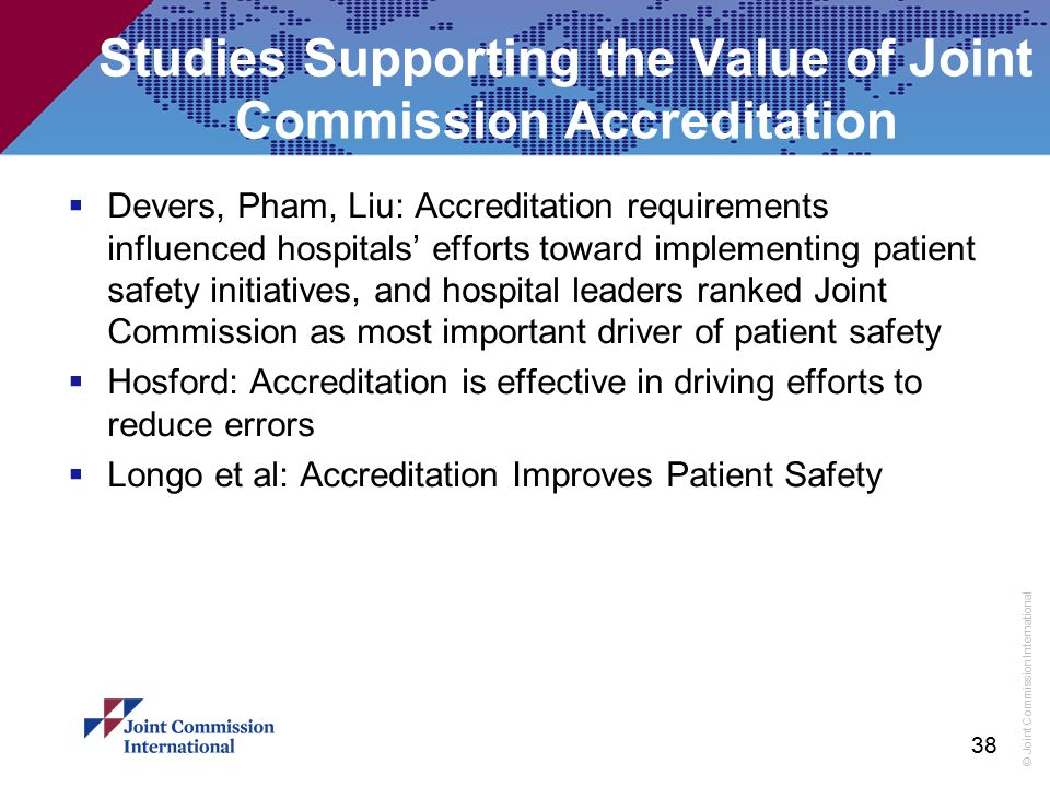 Studies Supporting the Value of Joint Commission Accreditation