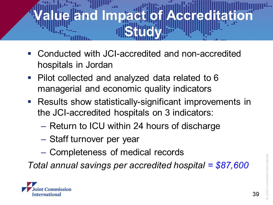 Value and Impact of Accreditation Study