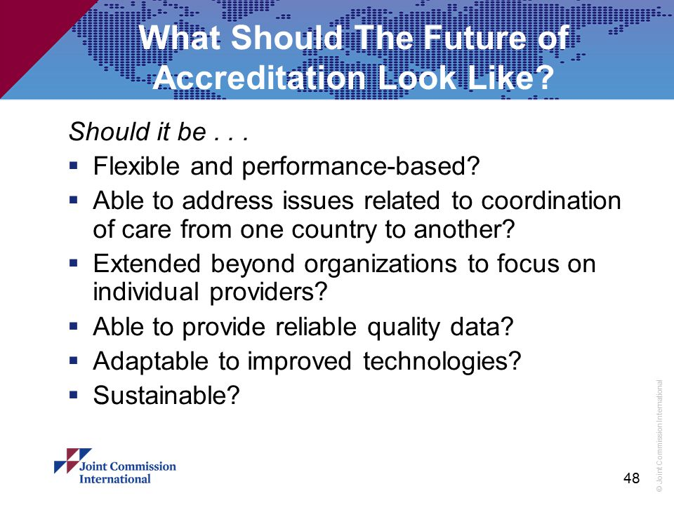 What Should The Future of Accreditation Look Like