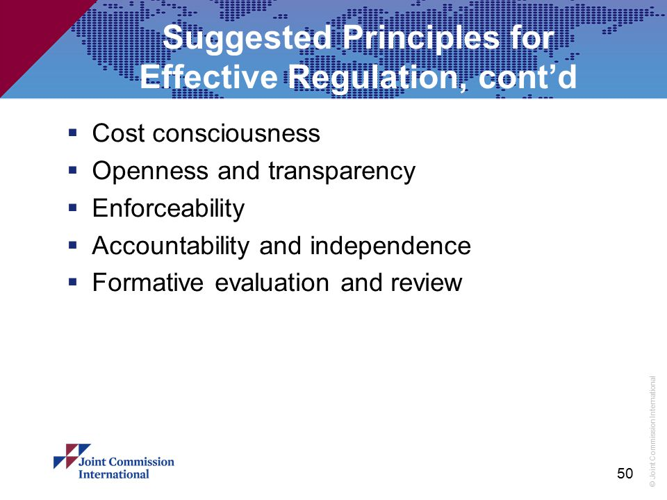 Suggested Principles for Effective Regulation, cont'd