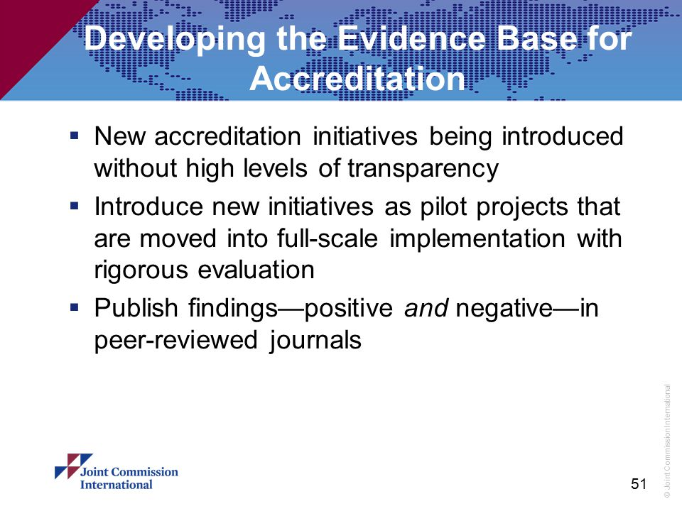 Developing the Evidence Base for Accreditation